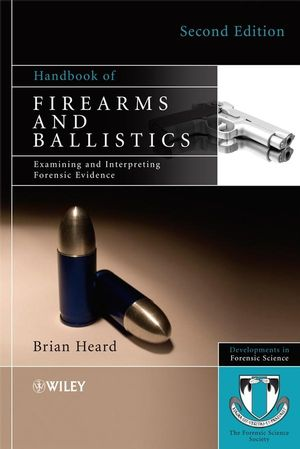 Handbook of Firearms and Ballistics