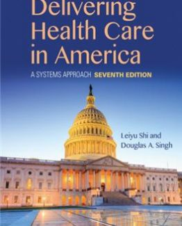 Delivering Health Care in America 7th Edition