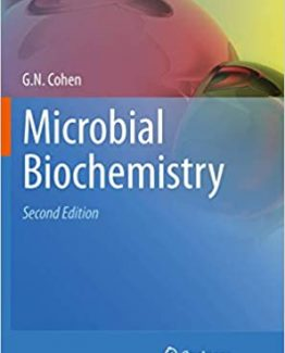 Microbial Biochemistry 2nd Edition by Georges N. Cohen